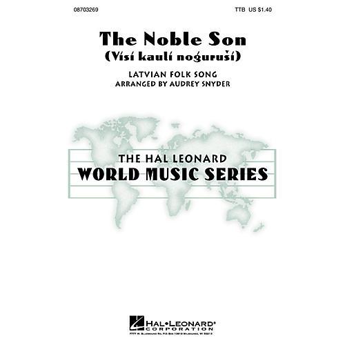 Hal Leonard The Noble Son (Visi kauli nogurusi) TTB arranged by Audrey Snyder
