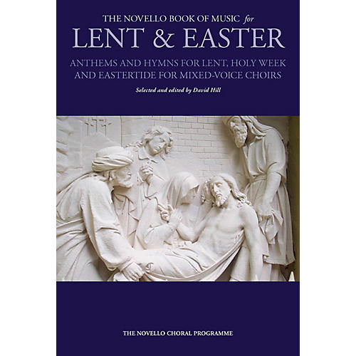 Novello The Novello Book of Music for Lent & Easter (SATB (SATB)) SATB Composed by Various