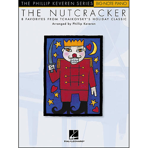 Hal Leonard The Nutcracker - Philip Keveren Series for Big Note Piano