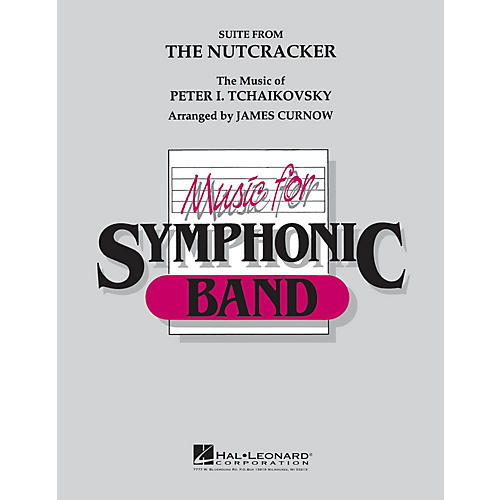 Hal Leonard The Nutcracker Concert Band Level 4-5 Arranged by James Curnow