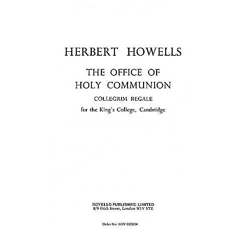 Novello The Office of Holy Communion (Collegium Regale) SATB Composed by Herbert Howells