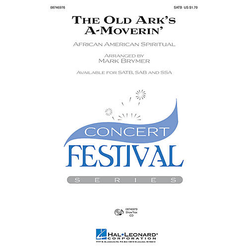 Hal Leonard The Old Ark's A-Moverin' SATB arranged by Mark Brymer