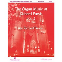 H.T. FitzSimons Company The Organ Music of Richard Purvis - Volume 2 H.T. Fitzsimons Co Series