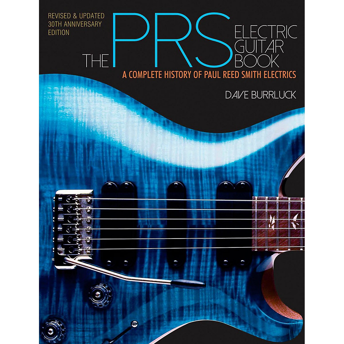 Hal Leonard The PRS Guitar Book - A Complete History Of Paul Reed Smith Guitars