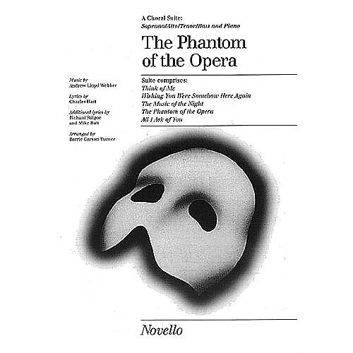 Novello The Phantom of the Opera (Choral Suite) SATB Arranged by Barrie Carson Turner