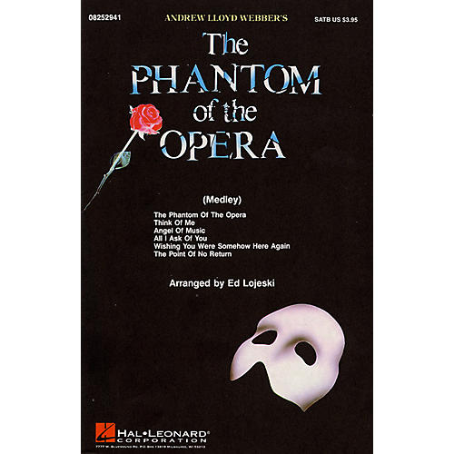 Hal Leonard The Phantom of the Opera (Medley) ShowTrax CD Arranged by Ed Lojeski