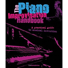 Backbeat Books The Piano Improvisation Handbook