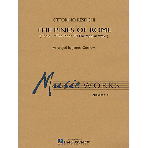Hal Leonard The Pines of Rome (Finale) Concert Band Level 3 Arranged by James Curnow