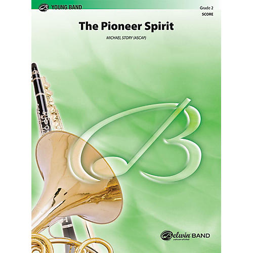 Alfred The Pioneer Spirit Concert Band Grade 2 Set