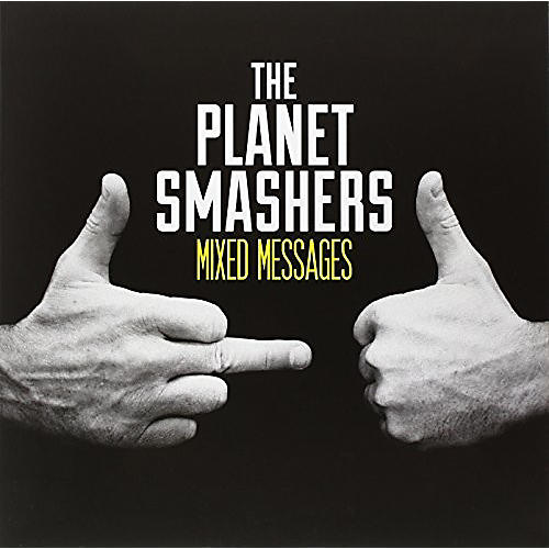 Alliance The Planet Smashers - Mixed Messages