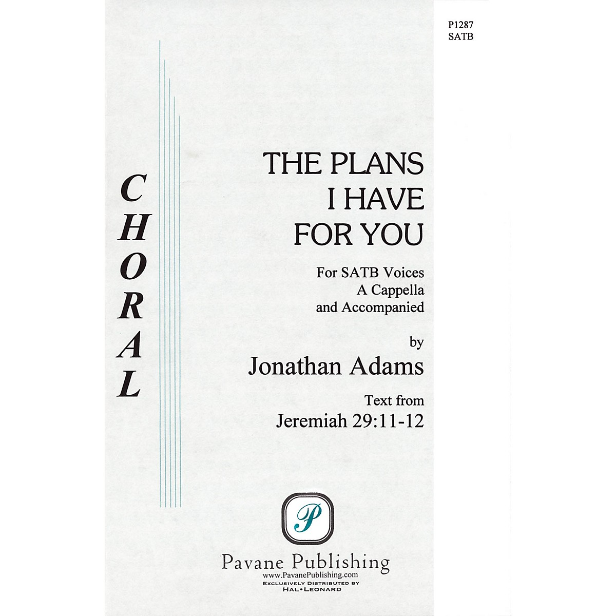 Pavane The Plans I Have for You SATB a cappella composed by Jonathan Adams