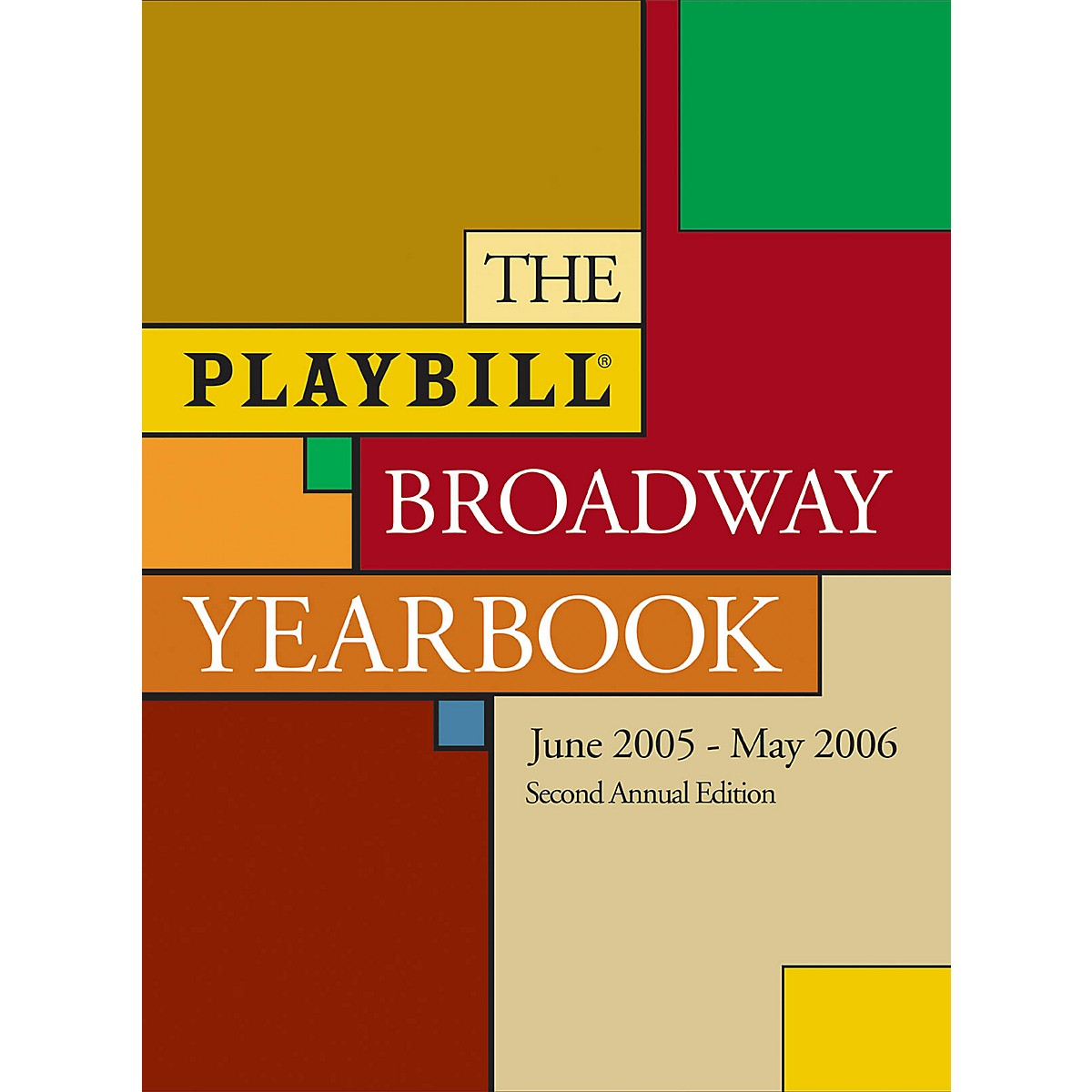 Applause Books The Playbill Broadway Yearbook Playbill Broadway Yearbook Series Hardcover