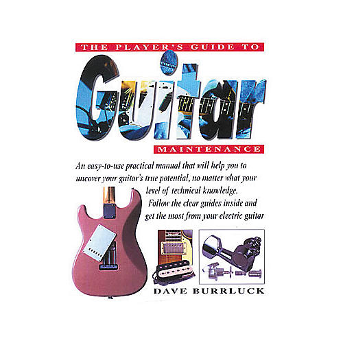 Hal Leonard The Player's Guide to Guitar Maintenance Book