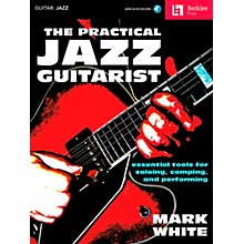 Berklee Press The Practical Jazz Guitarist - Essential Tools for Soloing, Comping and Performing Book/Online Audio