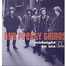 The Pretty Things - Midnight to Six
