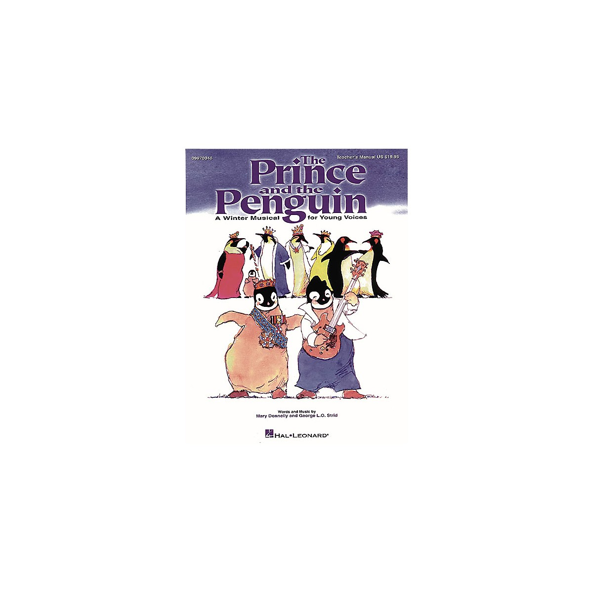 Hal Leonard The Prince and the Penguin (Musical) ShowTrax CD Composed by Mary Donnelly
