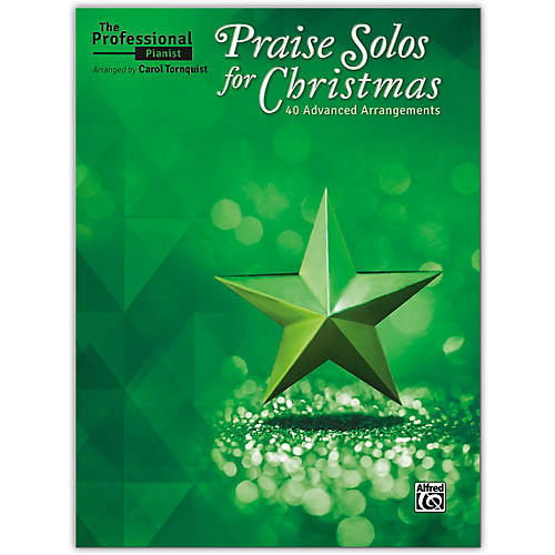 Alfred The Professional Pianist: Praise Solos for Christmas Advanced