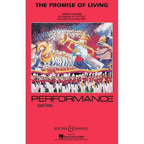 Hal Leonard The Promise Of Living - Marching Band (performance Series) Full Score Concert Band
