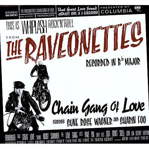 Alliance The Raveonettes - Chain Gang of Love