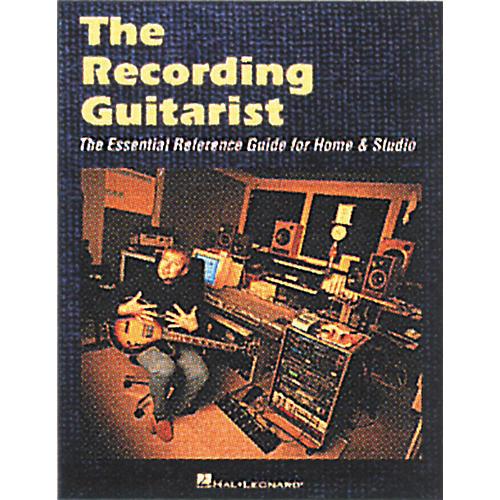 Hal Leonard The Recording Guitarist Book