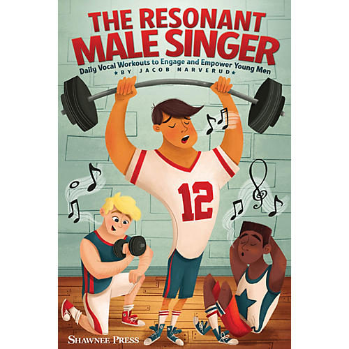 Shawnee Press The Resonant Male Singer (Daily Vocal Workouts to Engage and Empower Young Men) RESOURCE BK