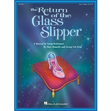 Hal Leonard The Return of the Glass Slipper (Musical) (ShowTrax CD) ShowTrax CD Composed by Mary Donnelly