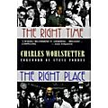 Applause Books The Right Time, The Right Place (Cloth Book) Applause Books Series Written by Charles Wohlstetter thumbnail