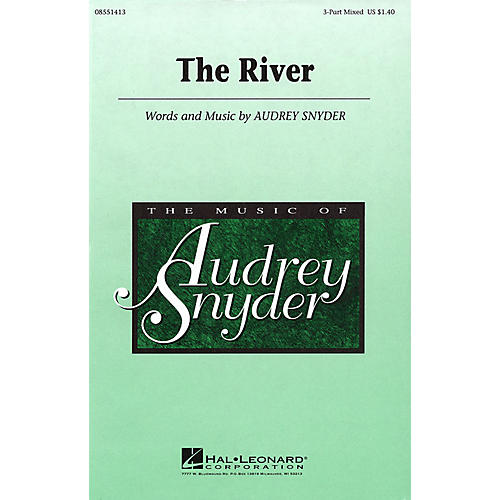 Hal Leonard The River 3-Part Mixed composed by Audrey Snyder