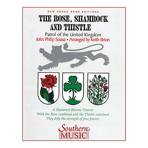 Southern The Rose, Shamrock & Thistle (Band/Concert Band Music) Concert Band Level 3 Arranged by Keith Brion