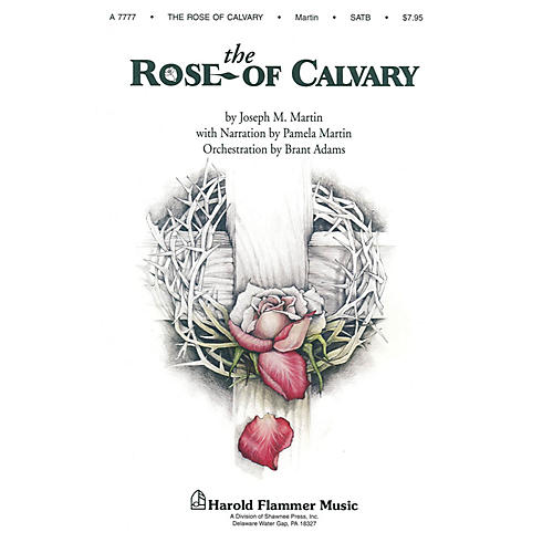 Shawnee Press The Rose of Calvary (Preview Pak (Book/CD)) PREV CD PAK composed by Joseph M. Martin