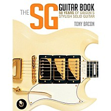 Backbeat Books The SG Guitar Book: 50 Years of Gibson's Stylish Solid Guitar