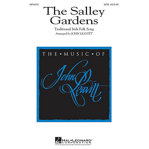 Hal Leonard The Salley Gardens SATB arranged by John Leavitt