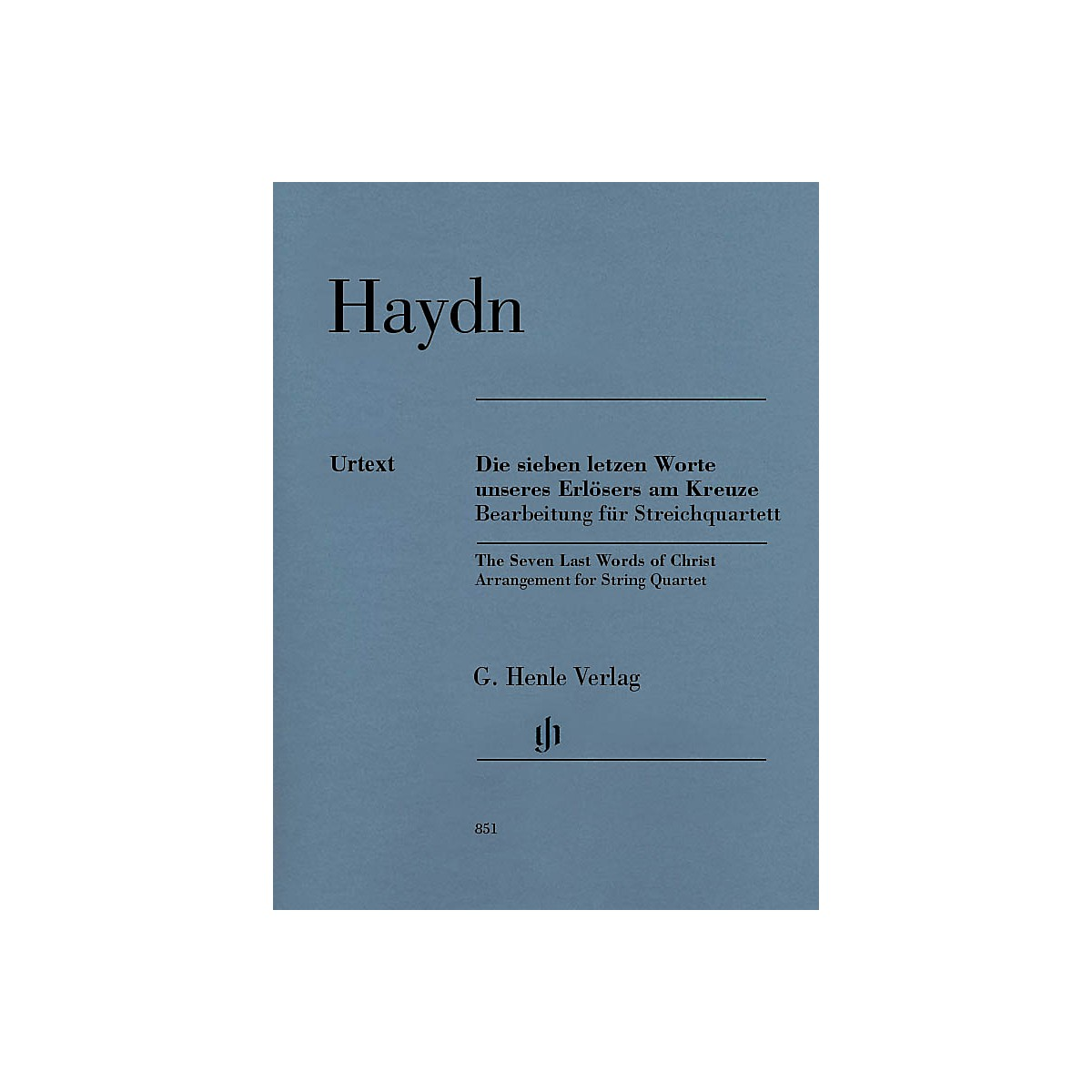 G. Henle Verlag The Seven Last Words of Christ Henle Music Folios Series Composed by Joseph Haydn