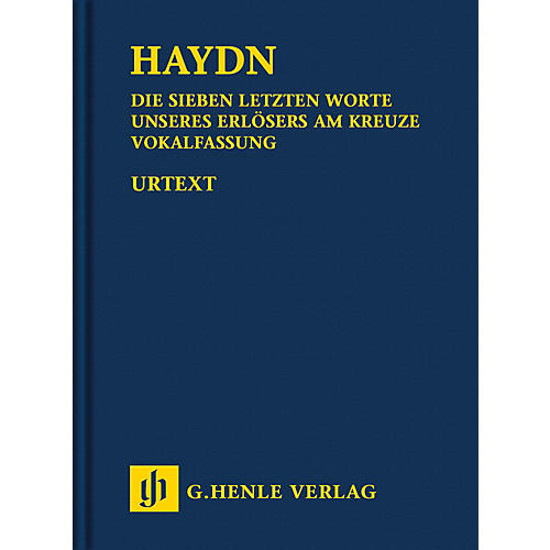 G. Henle Verlag The Seven Last Words of Christ Henle Study Scores Hardcover by Haydn Edited by Hubert Unverricht