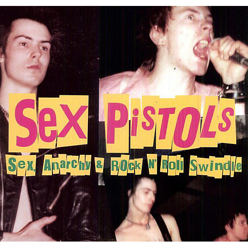 Alliance The Sex Pistols - Sex, Anarchy & Rock N' Roll Swindle