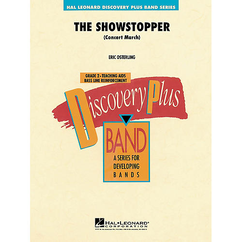 Hal Leonard The Showstopper (Concert March) - Discovery Plus Band Series Level 2 composed by Eric Osterling