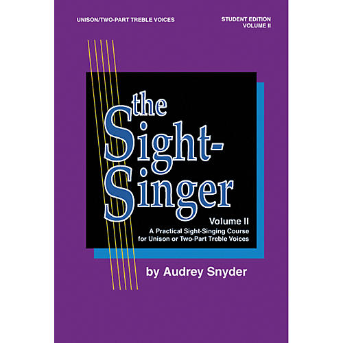 Alfred The Sight-Singer Unison Voices Student Edition, Volume 2