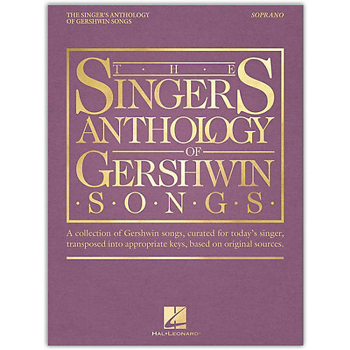 Hal Leonard The Singer's Anthology of Gershwin Songs - Soprano Vocal Collection