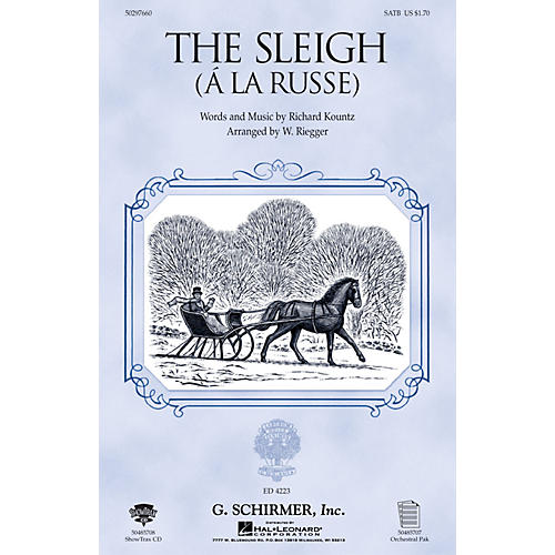G. Schirmer The Sleigh (À La Russe) SAB Composed by Richard Kountz