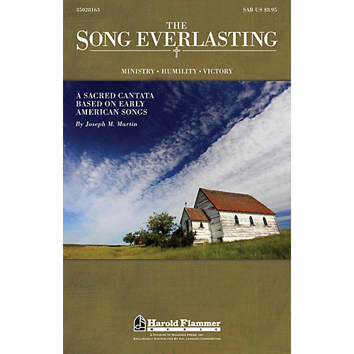 Shawnee Press The Song Everlasting (A Sacred Cantata based on Early American Songs) SAB composed by Joseph Martin
