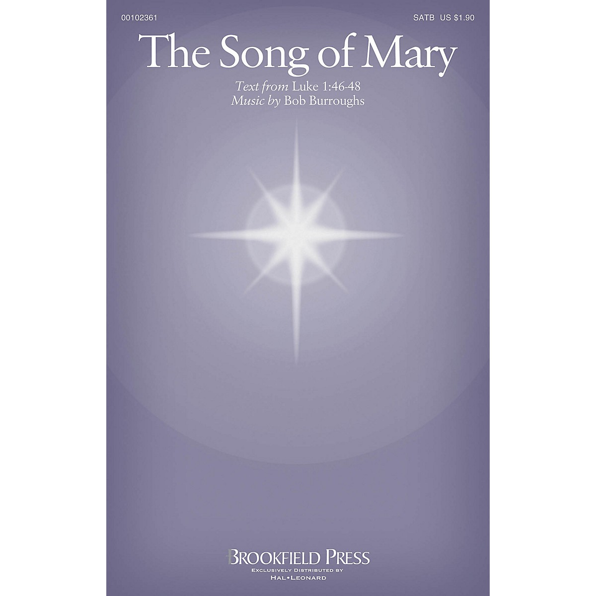 Brookfield The Song of Mary SATB composed by Bob Burroughs