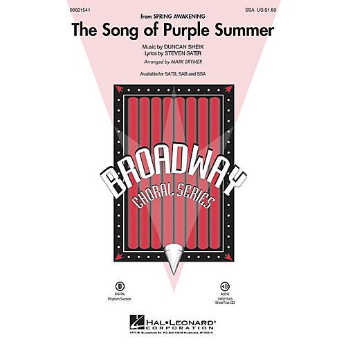 Hal Leonard The Song of Purple Summer (from Spring Awakening) SSA arranged by Mark Brymer