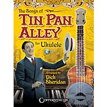 Centerstream Publishing The Songs of Tin Pan Alley for Ukulele Fretted Series Softcover Audio Online