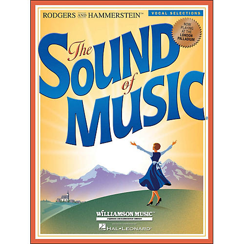 Hal Leonard The Sound Of Music Vocal Selections London Edition arranged for piano, vocal, and guitar (P/V/G)