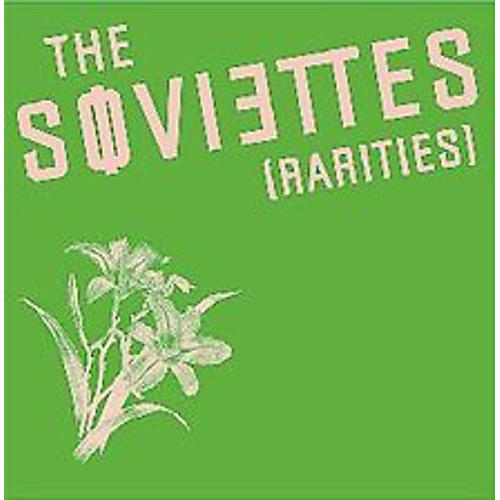 Alliance The Soviettes - Rarities