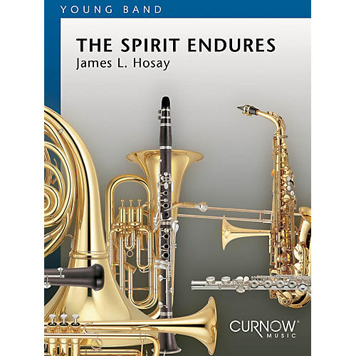 Curnow Music The Spirit Endures (Grade 2 - Score Only) Concert Band Level 2 Composed by James L. Hosay