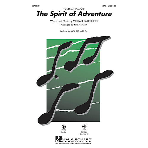 Hal Leonard The Spirit of Adventure (from Up) SAB arranged by Kirby Shaw