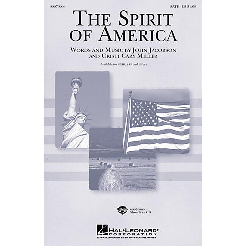 Hal Leonard The Spirit of America 2-Part Composed by Cristi Cary Miller, John Jacobson