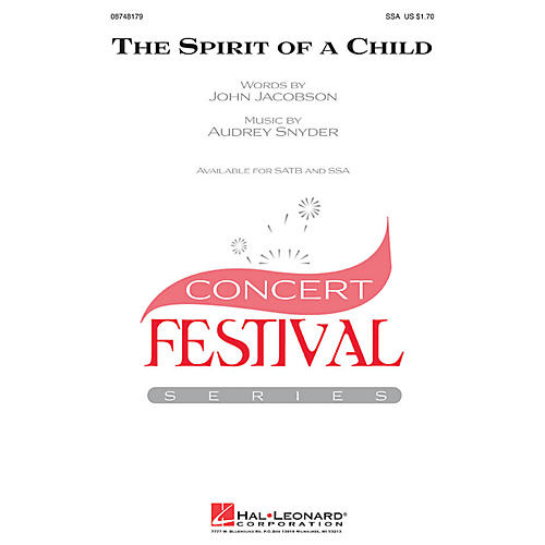 Hal Leonard The Spirit of a Child SSA composed by Audrey Snyder