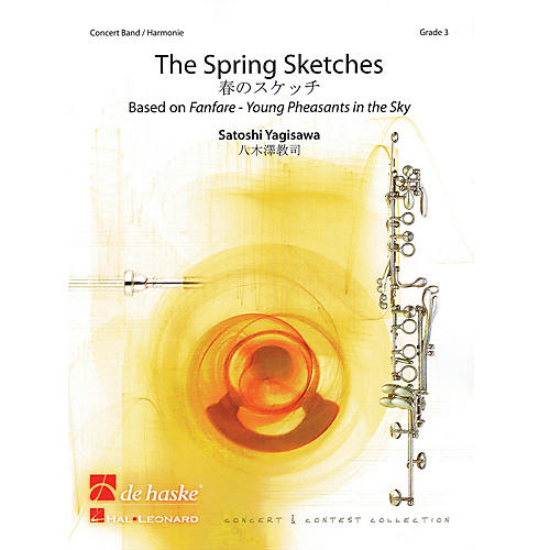 De Haske Music The Spring Sketches (Based on Young Pheasants in the Sky) Concert Band Level 4 by Satoshi Yagisawa